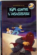Kim contre l'insaisissable