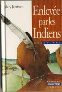 Enlevée par les Indiens