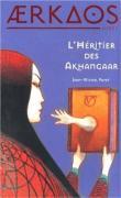04 - Ærkaos 2- L'Héritier des Akhangaar